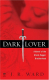 Dark Lover book