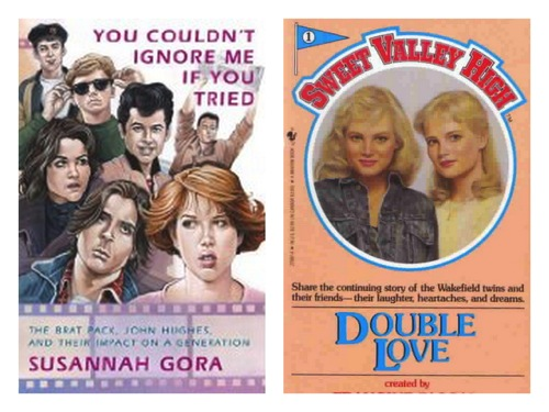 You Couldn't Ignore Me if You Tried and Sweet Valley High