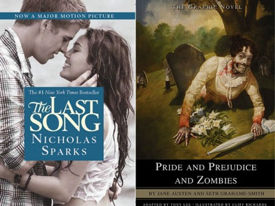 The Last Song and Pride and Prejudice and Zombies