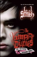 Vampire Diaries: The Return: Shadow Souls by L. J. Smith