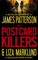 The Postcard Killers by James Patterson and Liza Marklund