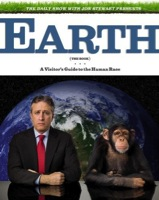 Earth (The Book): A Visitor's Guide to the Human Race by Jon Stewart