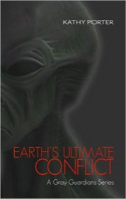 Earth's Ultimate Conflict by Kathy Porter