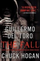 The Fall: Book Two of the Strain Trilogy by Guillermo Del Toro and Chuck Hogan