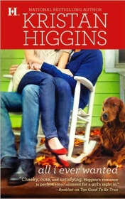 All I Ever Wanted by Kristan Higgins