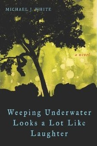 weeping underwater looks a lot like laughter book cover