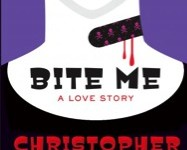 Bite Me A Love Story by Christopher Moore