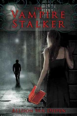 The Vampire Stalker Allison van Diepen book cover