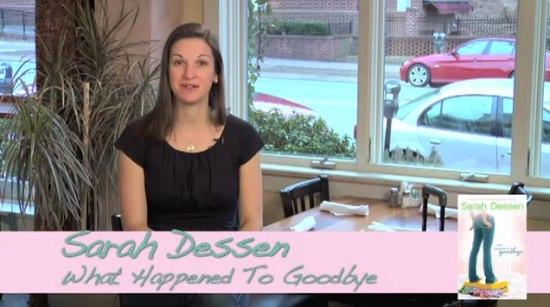 sarah dessen talks what happened to goodbye video