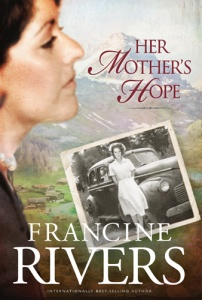 her mothers hope francine rivers book