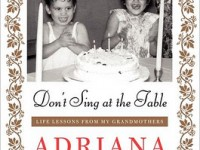 Book Don't Sing At the Table by Adriana Trigiani