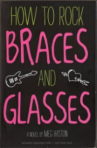 how to rock braces glasses book