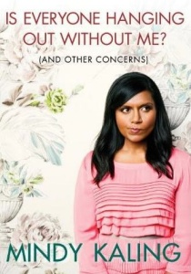 is everyone hanging out without me mindy kaling book