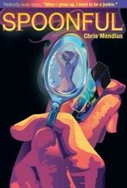 spoonful chris mendius book