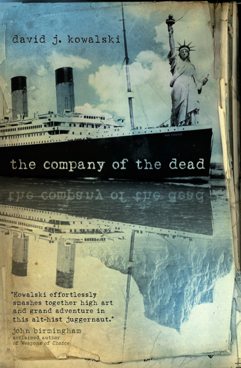 The Company of the Dead by David Kowalski